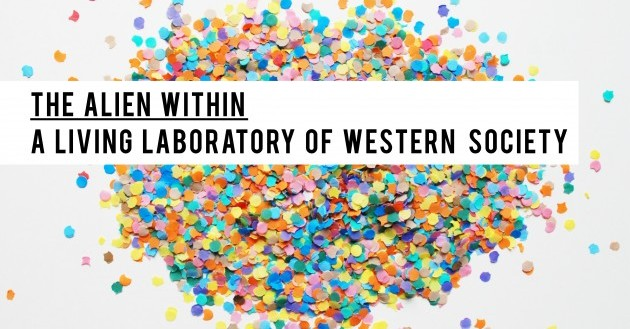 INSTITUTET PÅ KONSTHALLEN: ALIEN WITHIN  - A LIVING LABORATORY OF WESTERN SOCIETY